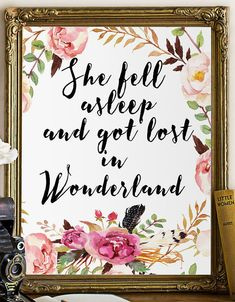 She fell asleep and got lost in Wonderland. Alice in Wonderland Nursery, Nursery Poster, Nursery Printable, Whimsical prints ,Alice in
