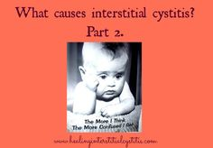 Are you searching for the root causes of your IC? What causes interstitial cystitis is different for everyone, but here are some contributing factors.