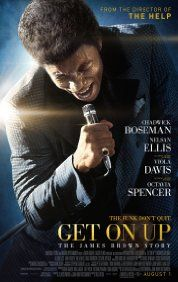 IMDb:  Get on Up (2014) Poster Ed J. Review:  This film's depiction of James Brown is entertaining and informative.  Lot I did not know about James Brown.  My score is due to the film's lack of focus and constant date changes but I recommend everyone see it.  6 out of 10.
