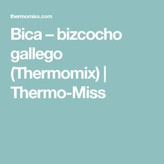 Bica – bizcocho gallego (Thermomix) | Thermo-Miss Homemade Recipe, Potatoes, Recipes, Crock Pot, Pound Cake, Homemade, Scrap