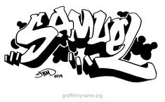 samuel - Graffiti My Name Graffiti My Name, Graffiti Words, Graffiti Styles, Graffiti Lettering, I Love You Quotes, Love Yourself Quotes, First Names, Art Projects, How To Draw Hands