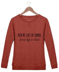 Sweat-shirt Femme Stella Trips Les retardatairesA.M-Tunetoo  t-shirt   fashion  style  shopping  humour  mdr  retard aa70c538dcc