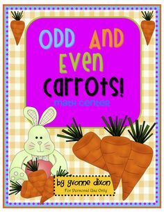 """""""Odd and Even Carrots!"""" -- Reinforce sorting odd and even numbers with this free math printable. Use this freebie for your 1st-3rd grade math center."""