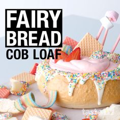 Childhood party favourite fairy bread gets the cob loaf treatment, complete with a sweet cheesecake filling and freckles, strawberries and wafer biscuits to ser Kid Desserts, Dessert Recipes, Christmas Desserts, Spinach Cheese Dip, Cheese Bread, Cheddar Cheese, Cobb Loaf Dip, First Bread Recipe, Beginners Bread Recipe