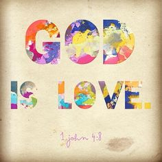 God is Love! www.instapray.com - @instapray- #webstagram