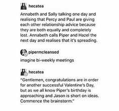 This is canon and you can't convince me otherwise PJO Percy Jackson Head Canon, Percy Jackson Ships, Percy Jackson Memes, Percy Jackson Books, Percy Jackson Fandom, Rick Riordan Series, Rick Riordan Books, Solangelo, Percabeth