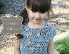 Crochet Pattern•2 hour Project•Crochet Sweater•Toddler to PreTeen•The London•childrens sweater•easy tutorial•whistle and wool