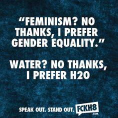 #FCKH8 #FEMINIST #FEMINISM