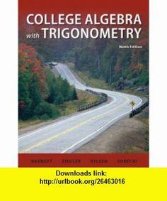 Combo College Algebra with Trigonometry with ALEKS User Guide  Access Code 1 Semester (9780077988364) Raymond Barnett, Michael Ziegler, Karl Byleen, Dave Sobecki , ISBN-10: 0077988361  , ISBN-13: 978-0077988364 ,  , tutorials , pdf , ebook , torrent , downloads , rapidshare , filesonic , hotfile , megaupload , fileserve