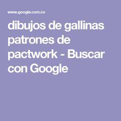 dibujos de gallinas patrones de pactwork - Buscar con Google
