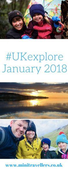 #UKexplore January 2018 https://minitravellers.co.uk/ukexplore-january-2018/ #ukftb #familytravel #pbloggers
