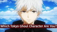Apparently I got Kaneki which is surprising then I realized that somehow our personalities are somewhat similar!