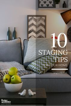 Staging is a huge selling factor when it comes to putting your home on the market, assisting you to sell quickly at an enviable asking price. Although clearing out your memorabilia and personal touches can be daunting, it is incredibly important to prepare your house for selling. Your home needs to appeal to a broad range of people—so, once you're ready, these 10 tips will help you stage your home to perfection: http://bhgrelife.com/top-10-staging-tips-for-your-home