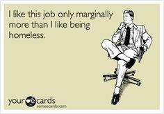 how much i like my job...