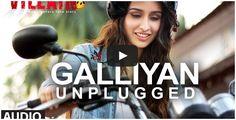 Galliyan (Unplugged) by #ShraddhaKapoor | #EkVillain | Ankit Tiwari   http://bollywood.chdcaprofessionals.com/2014/05/galliyan-unplugged-by-shraddha-kapoor.html