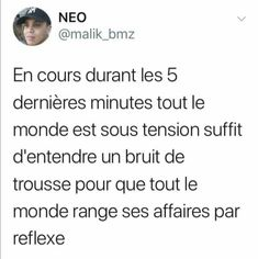 Les 5 dernières minutes de cour For more -> StrangerCatJbrs Stupid Funny Memes, Funny Posts, Lol, Best Tweets, Great Memes, Laughing And Crying, Totalement, Funny Messages, Story Of My Life
