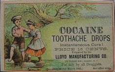 Cocaine Toothache Drops, 15¢, 1885