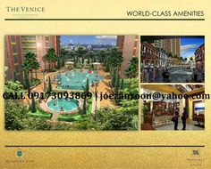 Let every experience come alive with a Venetian vibe. Only at the Venice Luxury Residences.     Experience Venice in All Its Romantic Splendor Everyday.    At the Venice at McKinley Hill, indulge in romantic moments again and again. Feast your eyes on the highlight master-plan development that brings you a SLICE of ITALY.     FOR MORE INFO:  JOE SAN SOON   Assistant Sales Manager  International Mobile Number (+639173093869)  E-Mail (joezanzoon@yahoo.com)