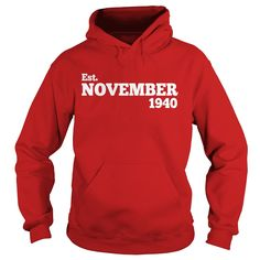 Est November 1940 Shirt - Cute 77th Birthday Gifts TShirt #gift #ideas #Popular #Everything #Videos #Shop #Animals #pets #Architecture #Art #Cars #motorcycles #Celebrities #DIY #crafts #Design #Education #Entertainment #Food #drink #Gardening #Geek #Hair #beauty #Health #fitness #History #Holidays #events #Home decor #Humor #Illustrations #posters #Kids #parenting #Men #Outdoors #Photography #Products #Quotes #Science #nature #Sports #Tattoos #Technology #Travel #Weddings #Women