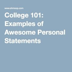 College 101: Examples of Awesome Personal Statements