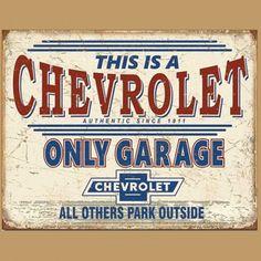 plaque chevrolet only garage since 1911 tole publicitaire diner us garage Garage Signs, Car Garage, Car Signs, Garage Walls, Garage Art, Garage Ideas, Ford F 250, Cadillac, Vintage Ads