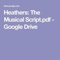 Heathers The Musical Script Pdf Google Drive Theatre Geek