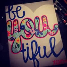 be YOU tiful, perfect for a gift or to hang up.