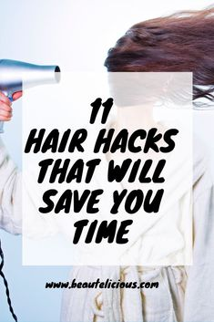 Some days you need a few extra minutes in the morning and who wants to worry about their hair. Check out these 11 simple hair hacks that will save you time in the morning! #Hairhacks