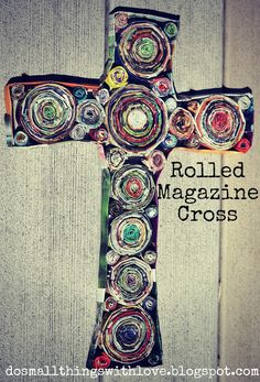 Folded Magazine Cross - Do Small Things with Love * I wouldnt do a cross but I love the idea! Class Art Projects, Craft Projects, Craft Ideas, Diy Ideas, Diy And Crafts, Crafts For Kids, Arts And Crafts, Recycled Crafts, Easter Art