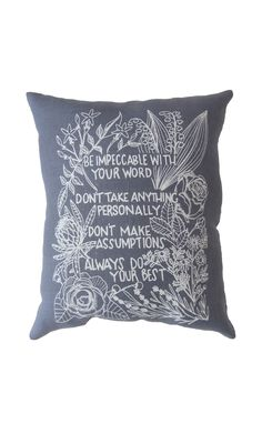 "Hand Printed on Upcycled Fabric ""Four Agreements"" Original Design Hand Sewn Pillow with Dried Lavender Flowers in the Stuffing #fouragreements #jasmine #sweetlove #faithfulness #LillyoftheValley #Rose #Chamomile #lavender #devotion #Camellia #refinement #protea #change #transformation #courage #faithfulness #sweetness #Rose #sincerelove #Chamomile #energyinadversity   #desire #passion Dried Lavender Flowers, The Four Agreements, Sewing Pillows, Silk Screen Printing, Recycle Plastic Bottles, Recycled Fabric, Hanging Art, Camellia, Love Is Sweet"