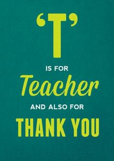 T is For Teacher and also for thank you. Sweet thank you card. Say Cheers to your favourite teacher. Free delivery on 2 or more cards Leaving Cards, Teacher Thank You Cards, Thank You Greetings, Presents For Him, Quirky Gifts, Typographic Design, Teacher Favorite Things, Life Is Hard, Funny Birthday Cards