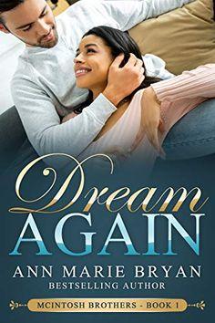 Amazon ❤  Dream Again (McIntosh Brothers Book 1)