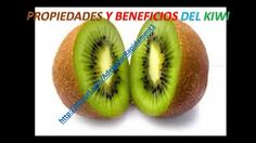 Propiedades y Beneficios del Kiwi - Bajar de Peso - Dietas para Bajar de Peso - Dieta - Adelgazar - http://dietasparabajardepesos.com/blog/propiedades-y-beneficios-del-kiwi-bajar-de-peso-dietas-para-bajar-de-peso-dieta-adelgazar/