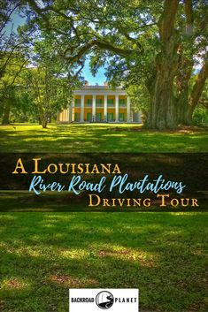 Explore history, architecture, and scenic locations on this Louisiana River Road plantations driving tour. Photos, descriptions, map, and suggested routes included! #travel #TBIN #OnlyLouisiana #drivingtour #scenicroute via @backroadplanet