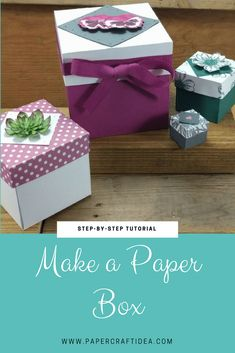 how to make a paper box, paper box with lid, gift box diy box with lid How To Make a Paper Box Stampin Up - Laura's Paper Craft Ideas Exploding Box Template, Diy Gift Box Template, Paper Box Template, Exploding Box Card, Box Templates, Making Gift Boxes, Gift Boxes With Lids, Box With Lid, Paper Gift Box