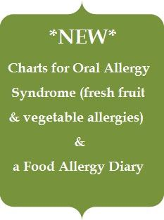 Food allergy charts & a food diary to help keep track of food allergies and oral allergy syndrome foods (from Poor & Gluten Free)