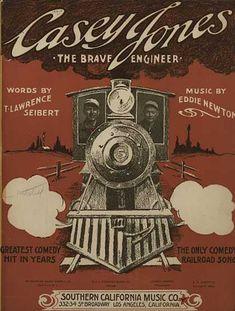"Casey Jones written April 30 1900 on April 30 1900 one of America's classic folk tunes ""Casey Jones"" was written by Wallace Saunders an Afro-American Old Sheet Music, Vintage Sheet Music, Vintage Artwork, Vintage Posters, Vintage Images, Train Art, Train Music, Casey Jones, Great Comedies"