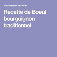 Recette de Boeuf bourguignon traditionnel