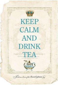 Keep Calm and Drink Tea