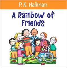 This book demonstrates acceptance by saying that all friends come in different colors, sizes; they can be funny or serious, musical or athletic, etc. The author encourages children to respect the disabled, help those in trouble, and reach out to the people around them. This book will encourage students to celebrate their differences because that's what makes them so special!
