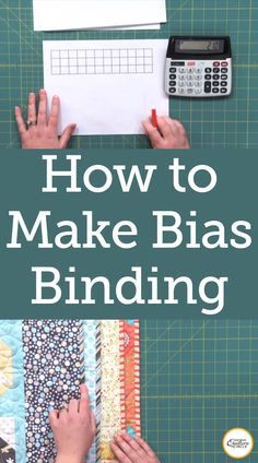 Angie Hodapp teaches you how to make bias binding and provides tips to helps you save time and money at the quilt store. Quilting Tips, Quilting Tutorials, Quilting Projects, Sewing Tutorials, Sewing Ideas, Bias Binding, Quilt Binding, Sewing Tools, Sewing Hacks