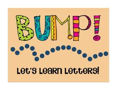 BUMP!  Let's Learn Letters  (Great kinesthetic review for incoming kindergarteners)  $1.50