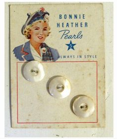 """(::)  """"Bonnie Heather"""" Pearls (5 Star grade) vintage button card, 'Always in Style'. The  Scottish themes were icons of """"Harvey Chalmers & Son, Inc."""" button industry in Iowa and New York.  {Research and original description as pinned by DiaNNe W. - """"Vintage Button Cards (::)"""""""