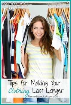 Tips for Making Your Clothing Last Longer