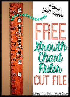 FREE DIY Growth Chart Ruler Cut File! | Where The Smiles Have Been