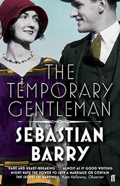 The Temporary Gentleman by Sebastian Barry http://www.amazon.co.uk/dp/0571276997/ref=cm_sw_r_pi_dp_yVyGvb1Q17HSZ