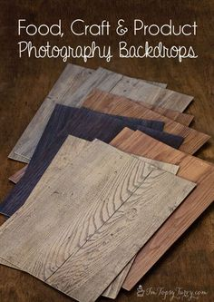 a blogging 101 series - photography backdrops, faux wood placemats. Great for food, crafts, products, etc...