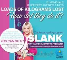 We are pleased and excited to announce that our reality television program #Slank will be featuring on #kykNET channel 144 as of Sunday 9 October 2016 from 19:30 every Sunday for the next 12 weeks. In each episode a patient's entire Slender Wonder journey from start to finish will be showcased with actress @LeandieduRandt as presenter. Find out more about @SlenderWonder and how you can lose your weightby contacting us at Skinlogic for your appointment!You can do it!38 CJ Langenhoven…