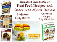 Real Food Book Bundle ~ GAPS Friendly And a Give Away Worth Over $325! This week only