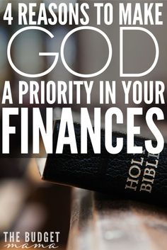4 Reasons to Make God a Priority in Your Finances
